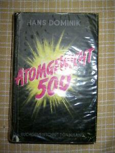 Hans Dominik, Atomgewicht 500