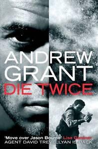 Die-Twice-David-Trevellyan-Thriller-2-Andrew-Grant-Book
