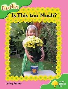 Oxford Reading Tree: Level 2: Fireflies: is This Too Much? by Lesley Pether,...