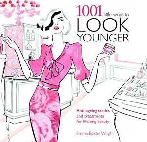 1001 Ways to Look Younger ' Baxter-Wright, Emma