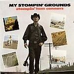 My-Stompin-Grounds-by-Stompin-Tom-Connors-CD-Jun-2009-EMI-Music-Distribu