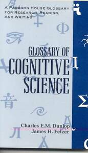 Glossary of Cognitive Science (A Paragon House Glossary for Research,-ExLibrary