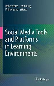 NEW Social Media Tools and Platforms in Learning Environments