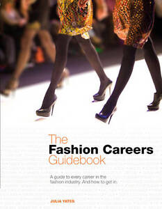 The Fashion Careers GuidebookExLibrary - Dunfermline, United Kingdom - The Fashion Careers GuidebookExLibrary - Dunfermline, United Kingdom