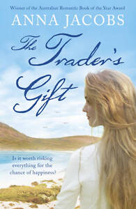 Jacobs, Anna, The Trader's Gift, Very Good Book