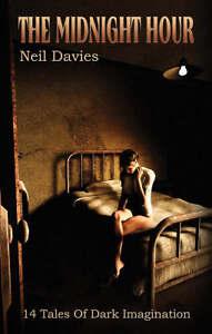The-Midnight-Hour-14-Tales-of-Dark-Imagination-Davies-Neil-Very-Good-095