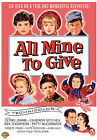 All Mine to Give (DVD, 2008)