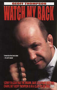 Watch-My-Back-The-Geoff-Thompson-Story-by-Geoff-Thompson-Paperback-2001