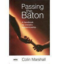 Passing-the-Baton-A-Handbook-for-Ministry-Apprenticeship-by-Colin-Marshall