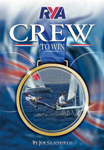 RYA Crew to Win (Royal Yachting Association), Glanfield, Joe, Good, Paperback