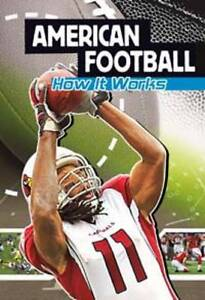 American Football: How It Works (Sports Illustrated Kids - The Science-ExLibrary