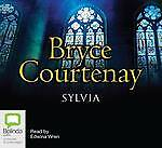 Sylvia by Bryce Courtenay (CD-Extra, 200...