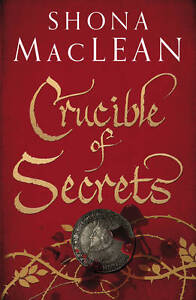 MacLean, Shona, Crucible of Secrets by MacLean, Shona ( Author ) ON Aug-04-2011,
