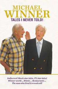Tales I Never Told!, Michael Winner Book