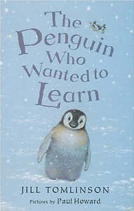 The-Penguin-Who-Wanted-to-Learn-Jill-Tomlinson-Good-Book