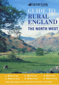 The-Country-Living-Guide-to-Rural-England-The-North-West-Country-Living-Ru