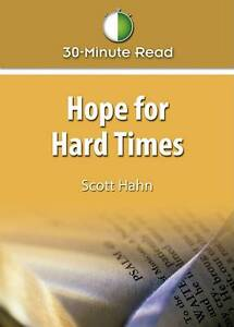 Hope for Hard Times by Hahn, Scott -Paperback