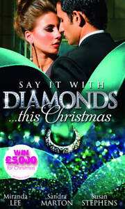 Say it with Diamonds...This Christmas, Miranda Lee