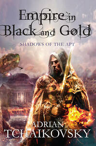 Empire in Black and Gold by Adrian Tchaikovsky (Paperback, 2012)