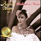 Dedicado a M'xico * by Amanda Miguel (CD, Jan-2012, Diam Music) : Amanda Miguel (CD, 2012)