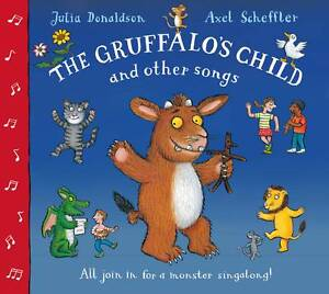 The-Gruffalos-Child-and-Other-Songs-Julia-Donaldson-Axel-Scheffler