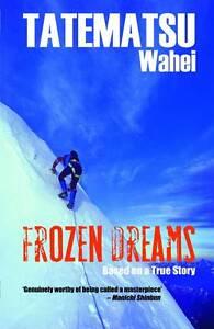 NEW Frozen Dreams: A Japanese Adventure Novel by Wahei Tatematsu