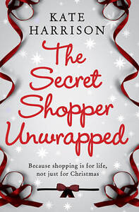 Kate-Harrison-The-Secret-Shopper-Unwrapped-Book