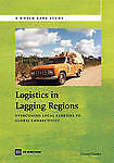 Logistics in Lagging Regions: Overcoming Local Barriers to Global Connectivity (