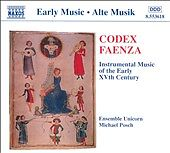 Codex-Faenza-Instrumental-Music-of-Early-15th-C-Ensemble-Unicorn-Naxos