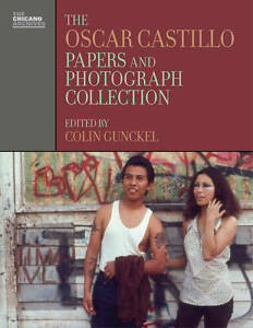 NEW Oscar Castillo Papers and Photograph Collection (Chicano Archives)
