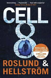 Cell 8 by Anders Roslund and Borge Hellstrom Paperback Great Condition!