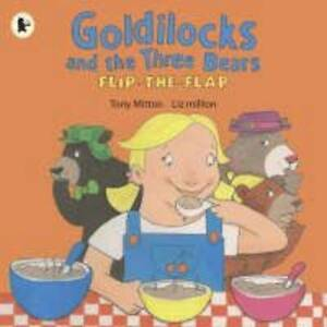Mitton-Tony-Goldilocks-and-the-Three-Bears-Flip-the-Flap-Book