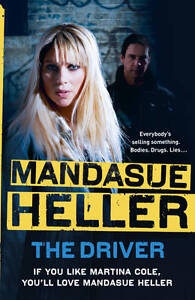The Driver by Mandasue Heller, Book, New (Paperback)