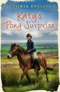 Katy-039-s-Pony-Surprise-by-Victoria-Eveleigh-Paperback-2012