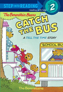 The Berenstain Bears Catch the Bus by Jan Berenstain, Stan Berenstain...