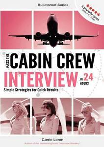 Pass the Cabin Crew Interview in 24 Hours: Simple Strategies for Quick-ExLibrary