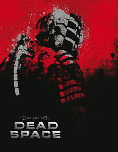 NEW The Art of Dead Space by Martin Robinson