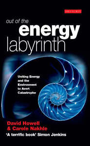 D. Howell & C. Nakhle-Out Of The Energy Labyrinth  BOOK NEW