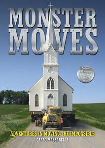 Monster Moves: Adventures in Moving the Impossible by Carlo Massarella (Mixed...