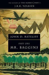 The-History-of-the-Hobbit-Part-One-Mr-Baggins-Mr-Baggins-v-1-Rateliff-John