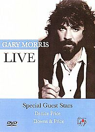 Gary Morris Live (DVD, 2006, Special Guest Stars - Denice Price, Downs & Price)