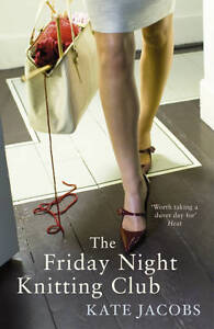 The-Friday-Night-Knitting-Club-Kate-Jacobs-Good-Used-Book