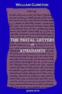 The Festal Letters of Athanasius discovered in an Ancient Syriac Version and edi