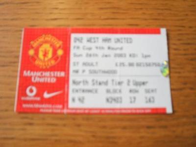 26/01/2003 Ticket: Manchester United v West Ham United