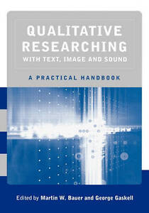 Qualitative Researching with Text, Image and Sound: A Practical-ExLibrary