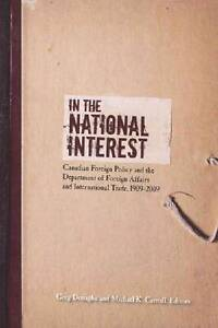 In the National Interest: Canadian Foreign Policy and the Department of...