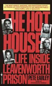 The-Hot-House-Life-inside-Leavenworth-Prison-Good-Condition-Book-Pete-Earley