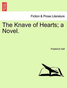 The Knave of Hearts; A Novel. -Paperback