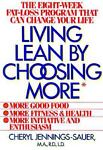 Living Lean by Choosing More, Cheryl Jennings-Sauer, 0878336044