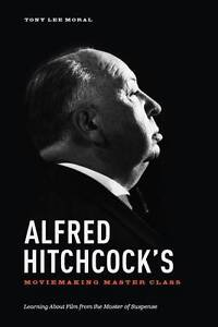 Alfred-Hitchcock-039-s-Movie-Making-Master-Class-039-Learning-about-Film-from-the-Maste